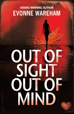 Evonne wareham novel out of sight out of mind